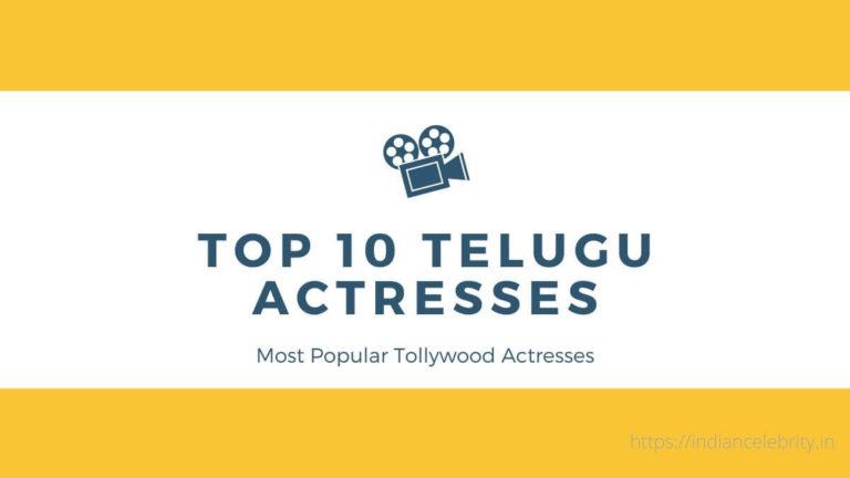 Telugu Actress | Top 10 Hot Telugu (Tollywood) Actresses In 2020