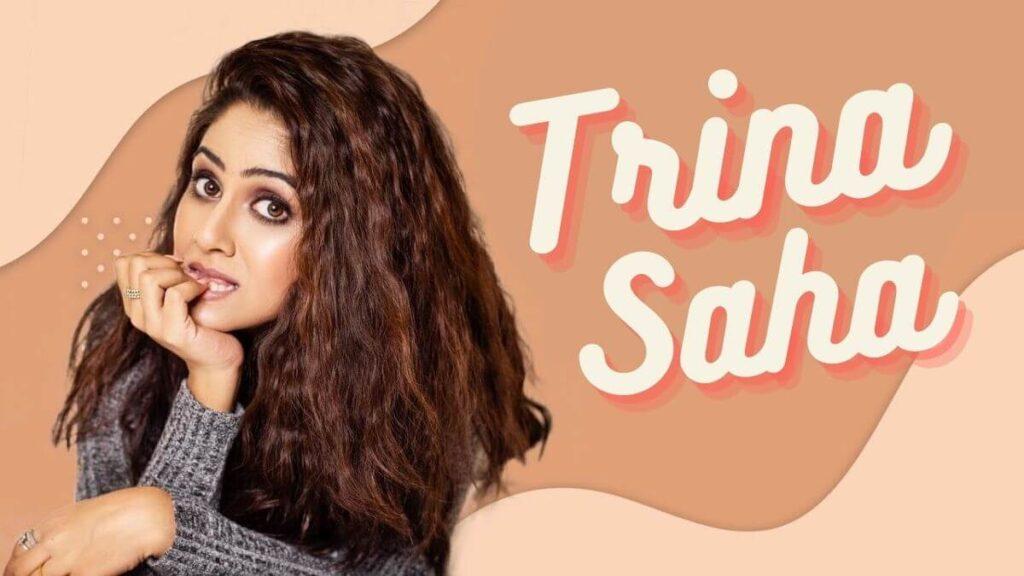 Trina-Saha-Biography