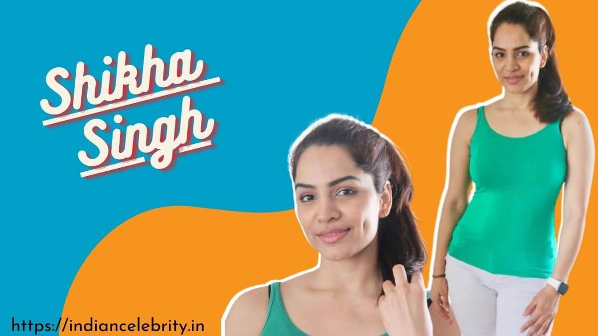 Shikha-Singh