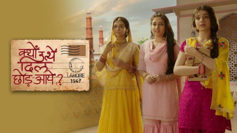 Kyun Utthe Dil Chhod Aaye (Sony TV), Wiki, Cast, Episodes, Update, Story