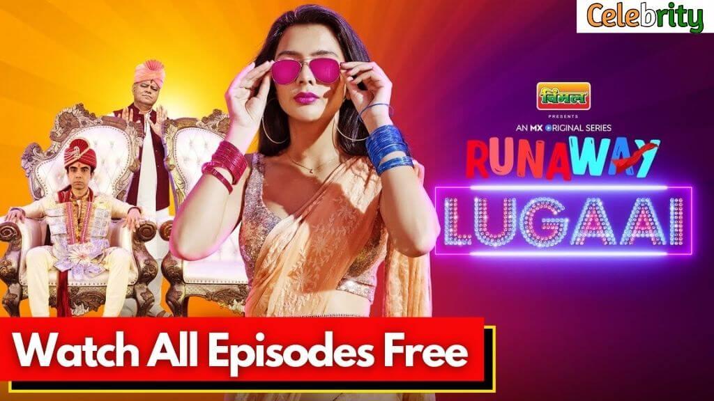 Runaway-Lugaai-Web-Series-MX-Player-2021